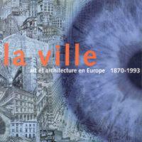 Visions Urbaines. Catalgue La Ville, 1994.qxd