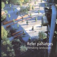 books.1999.ReferPaisatges-RemakingLandscapes