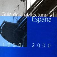 books.2000.GuiadearquitecturaEspana.1920-2000