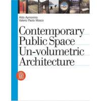 books.2005.Contemporarypublicspace-Unvolumetricarchitecture